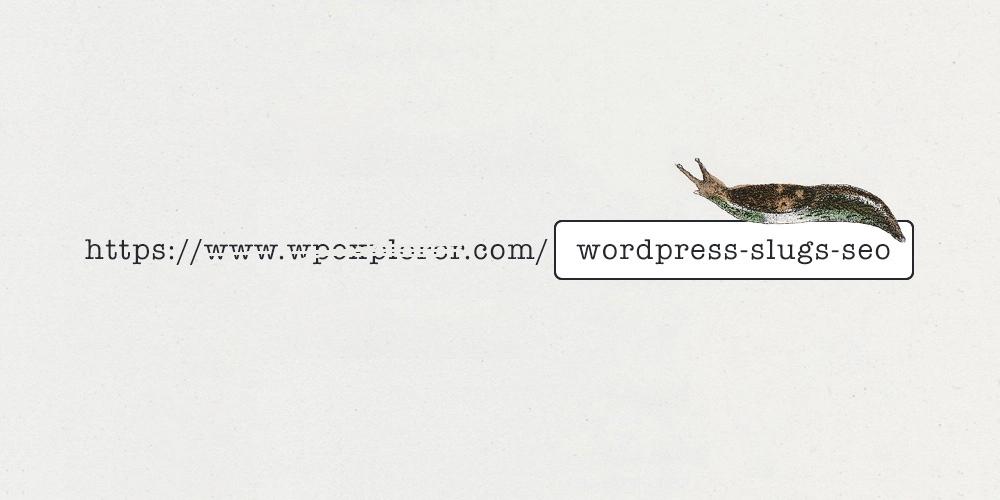 تحسين محركات البحث لـ WordPress Slugs