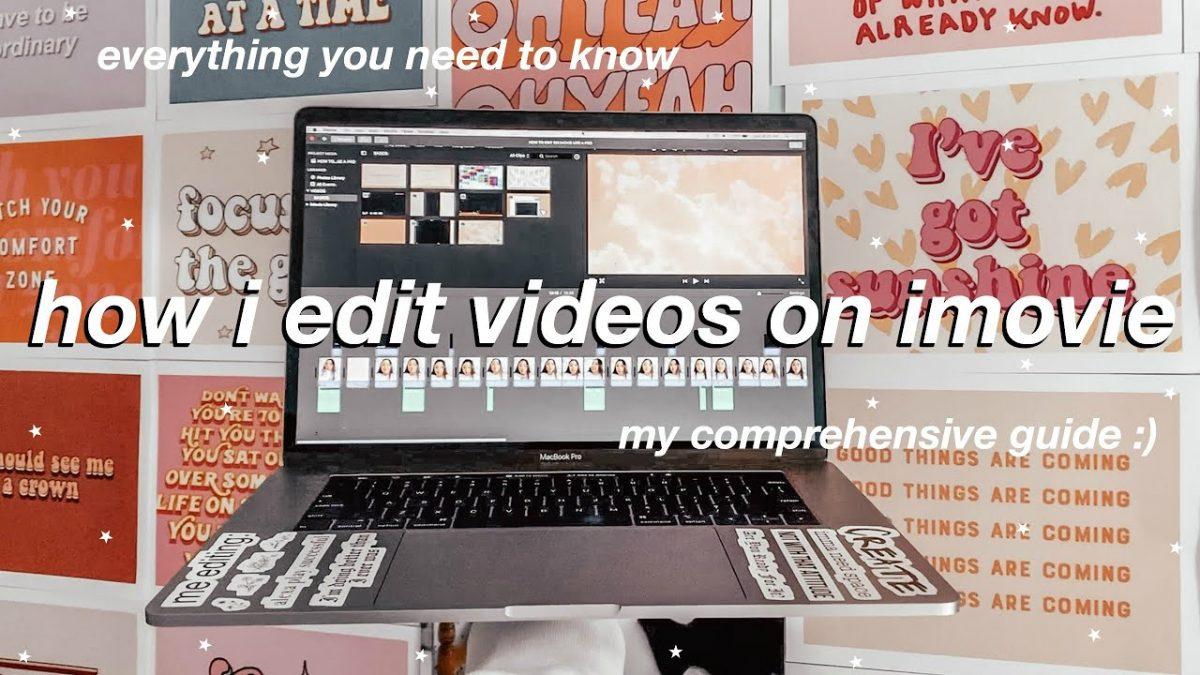 iMovie: كيفية تحرير مقاطع الفيديو باستخدام iMovie مثل المحترفين